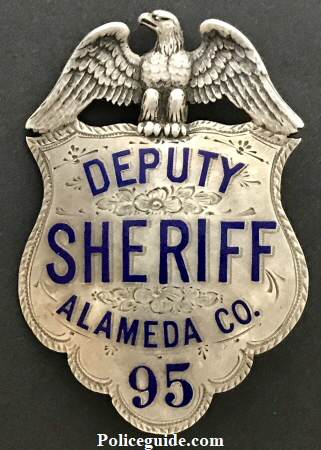 Alameda Co. Deputy Sheriff badge #95, sterling silver, hand engraved.  Hallmarked California 835 Bdway.