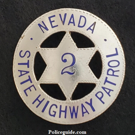 Circa 1920 Nevada State Highway Patrol badge #2 made by Pasquale San Francisco.  These badges were issued to the newly created motorcycle officers.