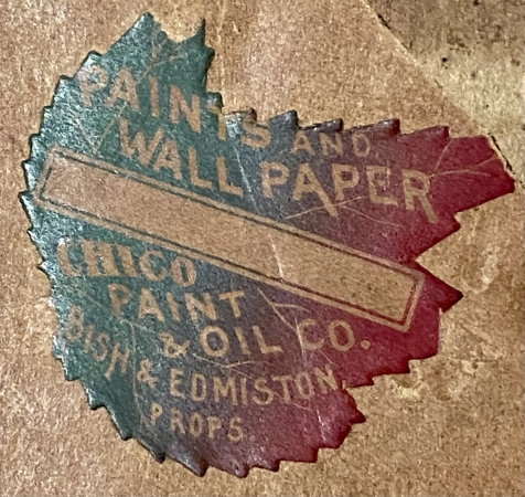 Label on the reverse of the frame showing Paints and Wall Paper Chico Paint & Oil Co.  Bish & Edmiston Props.