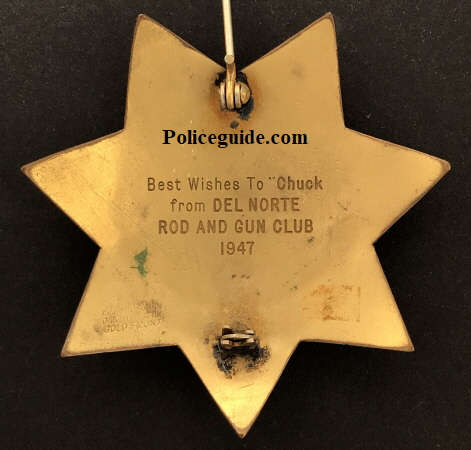 "Best Wishes To ""Chuck from Del Norte Road and Gun Club 1947."