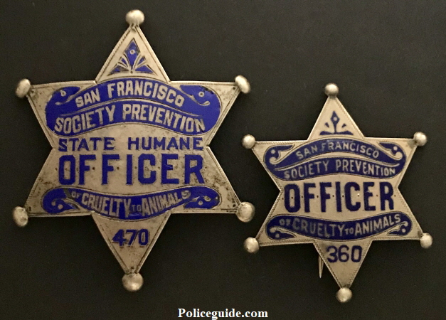San Francisco Society Prevention of Cruelty to Animals badge STATE HUMANE Officer and San Francisco Society Prevention of Cruelty to Animals OFFICER badge #360.  Both are sterling silver with hard fired blue enamel.