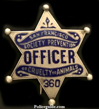 San Francisco Society Prevention of Cruelty to Animals badge STATE HUMANE Officer #470.