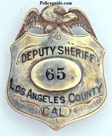 Los Angeles County Deputy Sheriff badge #65.  Sterling silver, jeweler made.1908-1910