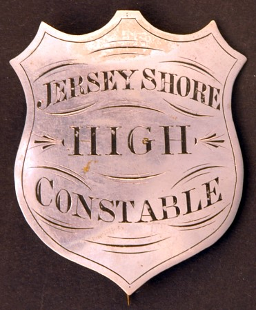 Jersey Shore, PA High Constable badge.