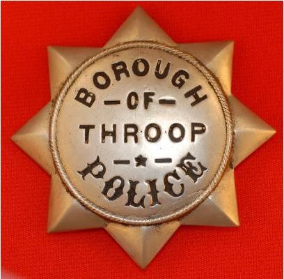 1st issue Borough of Throop, PA Police badge, (folded point star) circa 1894.  Considered rare.  In 2006 the department is only up to 5 officers.