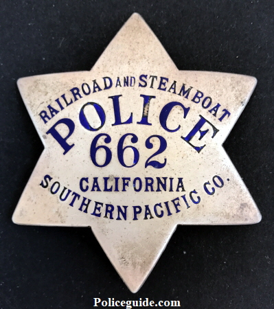 Railroad and Steamboat Police 662 California Southern Pacific Co.� Made by Irvine & Jachens 1027 Market St.�