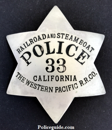 Railroad and Steamboat Police 33 California The Western Pacific R.R. Co.  Made by Irvine & Jachens 1068 Mission St. S.F.