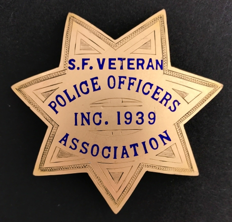 San Francisco Veteran Police Officers Association Inc. 1939.  On the reverse, �Presented to Robert B. Laing May 12, 1942.�  Made by Irvine & Jachens Gold Filled.