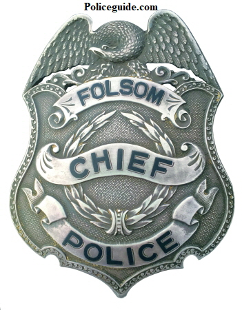 This was the 2nd Folsom Police Chief badge, circa 1950.  Made by Irvine & Jachens 1068 MIssion St. S.F.
