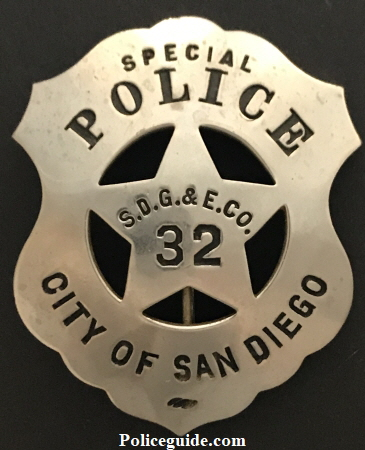 Special Police S.D.G.&E.Co. #32 City of San Diego badge.  Made by CAL STAMP CO.