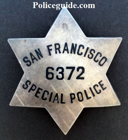 San Francisco Special Police badge #6372 hallmarked Irvine & Jachens STERLING and dated 2-8-43.