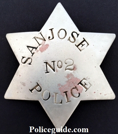 San Jose Police 1st issue badge No 2.  T-pin.