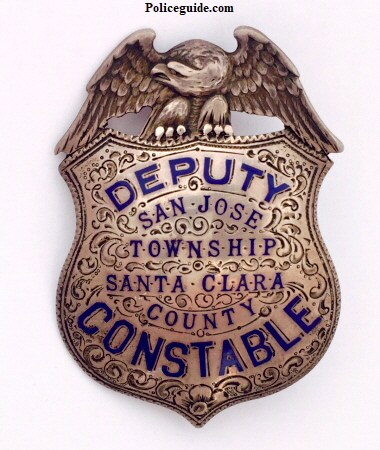 Santa Clara Co. deputy constable badge, circa 1920.