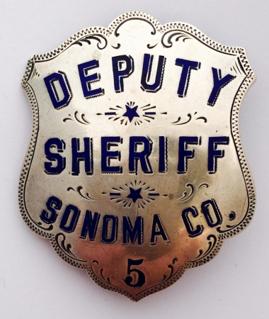 Deputy Sheriff Sonoma Co. badge #5, made of sterling silver and hallmarked Irvine & Jachens 1027 Market St. S. F.  Circa 1915.