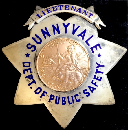Sunnyvale, Lieutenant Dept. of Public Safety badge issued to Richard L. Bloom.� Sterling silver, made by Irvine & Jachens S. F.