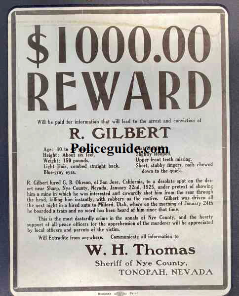 $1000 Nye County Sheriff Reward Poster for the murder of G. B. Okeson  of San Jose naming R. Gilbert as the murderer.  A cowardly and dastardly crime.