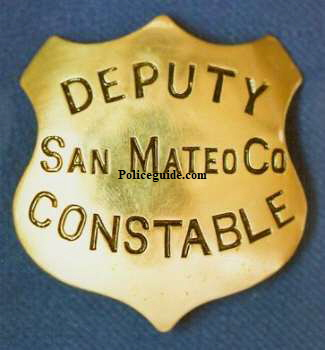 San Mateo County Deputy Constable badge, made by Will & Finck San Francisco.